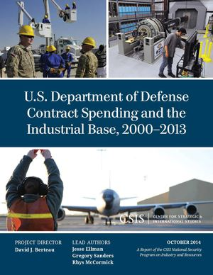 U.S. Department of Defense  Contract Spending and the  Industrial Base, 2000–2013