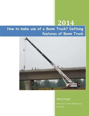 Application of Boom Trucks and the ways to prevent accidents of Boom/Bucket/Crane Trucks