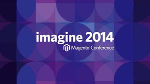Imagine 2014: The Devil is in the Details How to Optimize Magento Hosting to Increase Online Sales