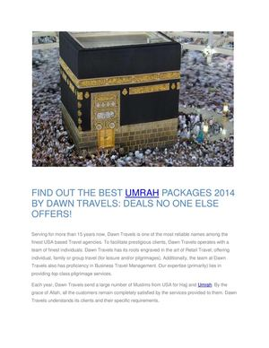 FIND OUT THE BEST UMRAH PACKAGES 2014 BY DAWN TRAVELS DEALS NO ONE ELSE OFFERS!.
