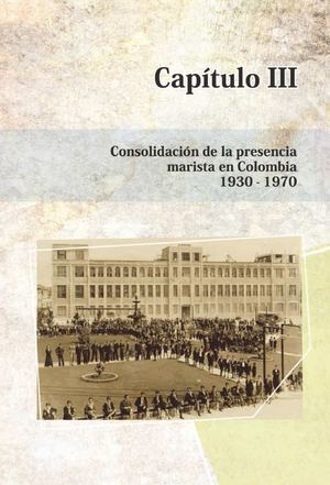 Calaméo - 125 Años de Presencia Marista en Colombia 2a. Parte