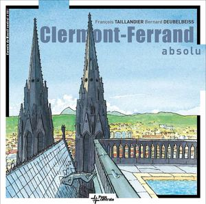 Clermont-Ferrand absolu (extraits)