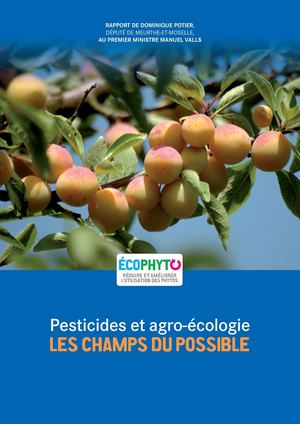 Pesticides et agro-écologie LES CHAMPS DU POSSIBLE