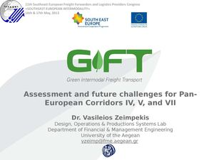 Assessment and future challenges for Pan-European Corridors IV, V, and VII