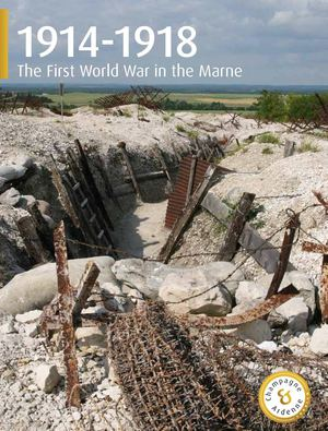1914 1918 The First World War in the Marne