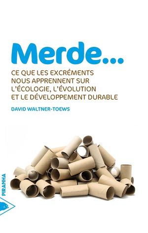 Merde - David Waltner-Toews