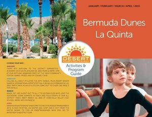 Desert Recreation District: Bermuda Dunes & La Quinta Activity Guide for January to April 2015