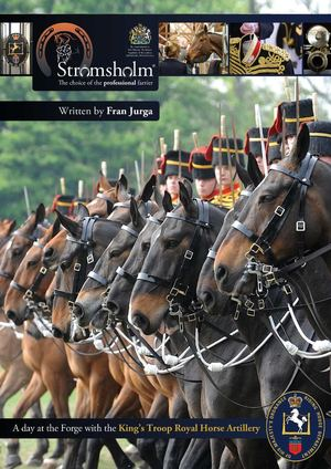 King's Troop: Big Guns of Horseshoeing by Fran Jurga for Stromsholm Farrier Supplies