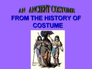 An Ancient Costume