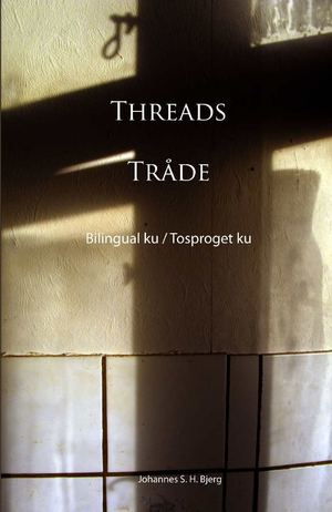 Johannes S H Bjerg - Threads