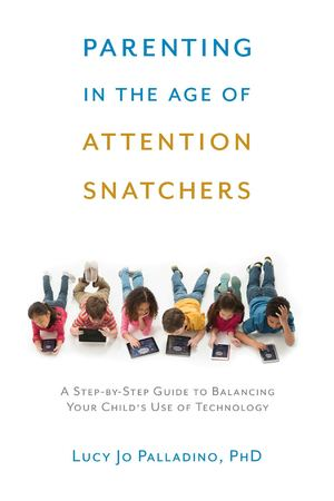 Parenting In The Age Of Attention Snatchers Pb