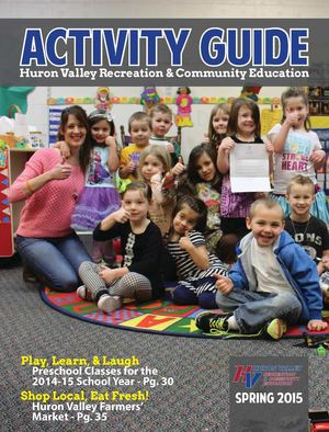 Huron Valley Activity Guide - Spring 2015