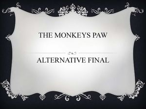 The Monkeys Paw Alternative Final