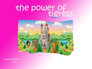 Power Of Tigress
