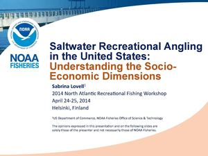 Nordic Way Forward 24 4 2014 #6 Sabrina Lovell - NOAA - Saltwater Recreational Angling In The United States - Understanding The Socio Economic Dimensions Lovell