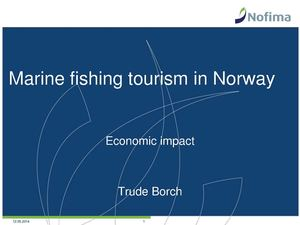 Nordic Way Forward 24 4 2014 #15 Trude Borch - Nofima - Marine Fishing Tourism In Norway, Economic Impact