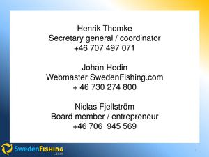 Nordic Way Forward 24 4 2014 #20  Henrik Thomke - Sweden Fishing - Vision For Sweden To Become #1 Sustainable Fishing Tourism Destination In Europe