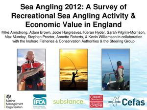 Nordic Way Forward 25 4 2014 #5 Kieran Hyder, Cefas, Sea Angling 2012 In England - Socioeconomic Survey