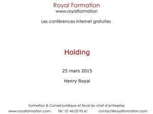 Holding - Royal Formation - Henry Royal