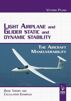 Pajno V., Light Airplane and Glider Static and Dynamic Stability