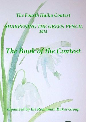 THE BOOK OF THE FOURTH HAIKU CONTEST THE SHARPENING THE GREEN PENCIL 2015