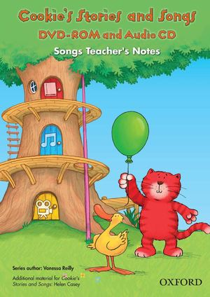 Cookie's Stories & Songs Dvd Rom Songs Teacher's Notes