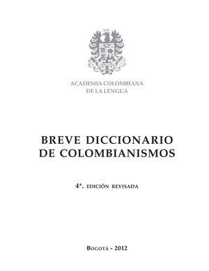 Calaméo - Breve Diccionario De Colombianismos 84748fcf611