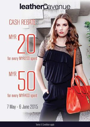 Enjoy Up To Rm50 Cash Rebate With Minimum Spend Of Rm200 At Leather Avenue Until 6 June 201566467 66467
