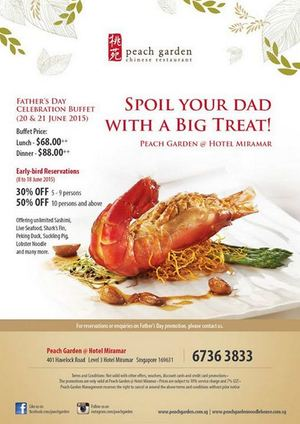 Spoil Your Dad With A Big Treat At Peach Garden Valid From 8 21 June 201568084 68084