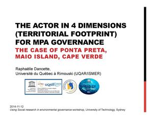 2014 : THE ACTOR IN 4 DIMENSIONS (TERRITORIAL FOOTPRINT) FOR MPA GOVERNANCE