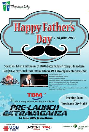Fathers Day Promotion At Tropicana City Valid Until 18 June 201568339 68339