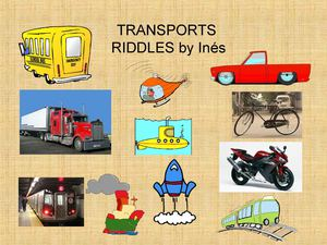 TRANSPORTS RIDDLES  INE