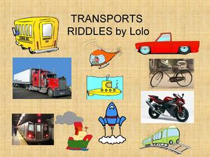 TRANSPORTS RIDDLES Lolo Final
