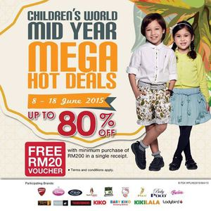 Childrens World Mid Year Mega Hot Deals With Up To 80 Off At Kl Sogo Valid Until 18 June 201568424 68424
