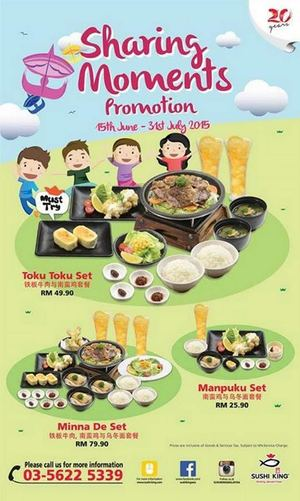 Sharing Moments Promotion At Sushi King Valid From 15 June 31 July 201568428 68428