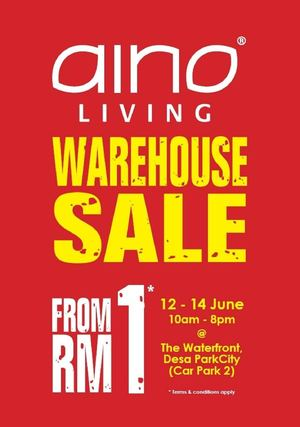 Warehouse Sale From Rm1 At Aino Living The Waterfront Valid From 12 14 June 2015 10am 8pm68429 68429