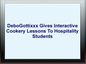 Debo Gottixxx Gives Interactive Cookery Lessons