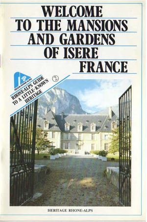 Guide N°2 - Welcome To The Mansions And Gardens Of Isere France