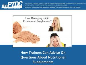 How To Advise Clients On Questions About Nutritional Supplements