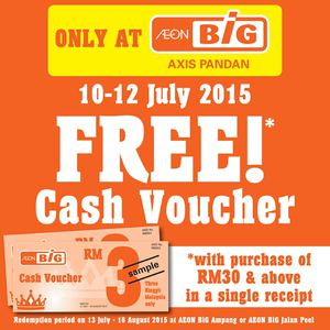 Free Cash Voucher At Aeon Big Axis Pandan Offer Valid From July 10 12 201569727 69727