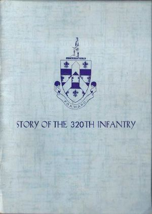 Story of the 320Th infantry