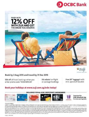 Enjoy 12 Off With Zuji And Get The Break You Deserve With Ocbc Cards Book By August 2 201569887 69887