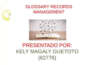 Glossary Records Management Pptx Kelly