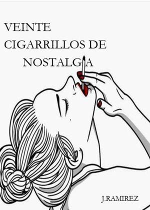 Calaméo - Veinte Cigarrillos De Nostalgia (Poesía)