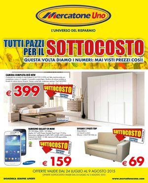 Calam o volantino mercatone uno dal 24 luglio al 9 agosto for Letti 1 piazza e mezza mercatone uno