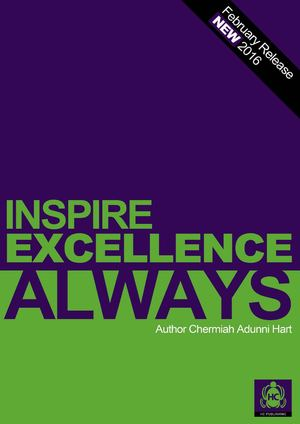 INSPIRE EXCELLENCE ALWAYS