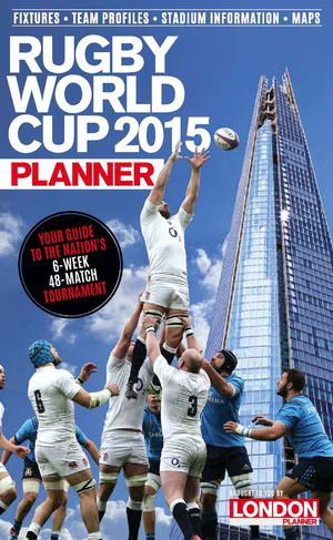 LONDON PLANNER RUGBY WORLD CUP 2015