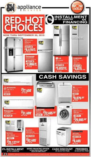 Red Hot Choices At Sm Appliances Center Now Thru September 30 201572469 72469