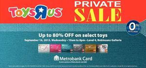 Toys R Us Private Sale Up To 80 Off Exclusively For Metrobank Cards On September 16 201572484 72484