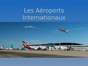 Les Aéroports Internationaux